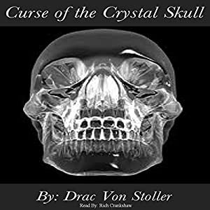 Curse of the Crystal Skull Audiobook
