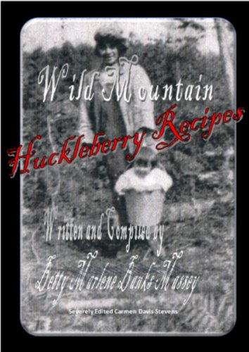 Huckleberry Jam Recipes - Wild Mountain Huckleberry Recipes