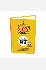 Jeffrey Gitomer's Little Gold Book of YES! Attitude: New Edition, Updated & Revised: How to Find, Build and Keep a YES! Attitude for a Lifetime of SUCCESS & HAPPINESS Hardcover