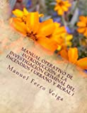 img - for Manual operativo de introducci n a la investigaci n criminal del incendios ( Urbano y Rural ) (Spanish Edition) book / textbook / text book