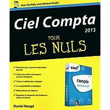 Ciel Compta 2013 pour les Nuls (French Edition)