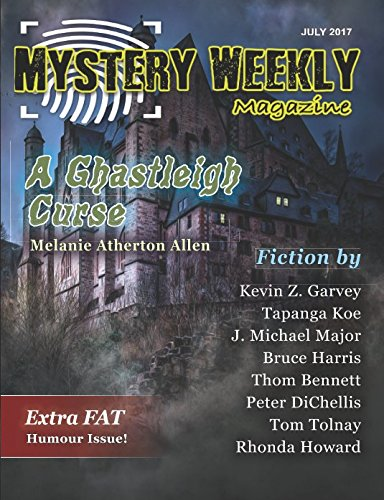 Mystery Weekly Magazine: July 2017 (Mystery Weekly Magazine Issues)