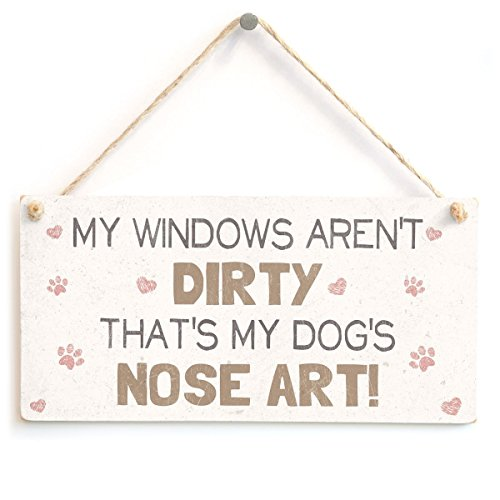 Meijiafei My Windows Aren't Dirty That's My Dog's Nose Art! - Cute And Funny Home Accessory Gift Sign For Dog Owners 10