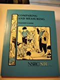 Comparing and Measuring, National Science Resources Center Staff, 0892786094