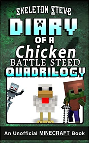 Diary of a Chicken BATTLE STEED Quadrilogy - An Unofficial ...