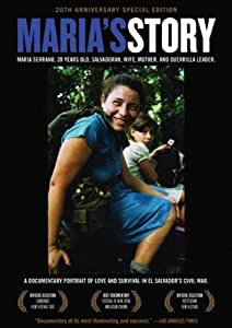 Maria's Story: A Documentary Portrait Of Love And Survival In El Salvador's Civil War