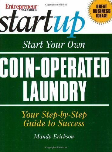 Start Your Own Coin-Operated Laundry (Entrepreneur Magazine's Start Up)