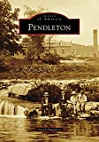 img - for Pendleton (Images of America) book / textbook / text book