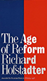 The Age of Reform: From Bryan to F.d.r.