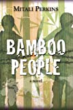 Bamboo People, Mitali Perkins, 1580893287
