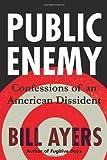 Public Enemy, Bill Ayers, 080703276X