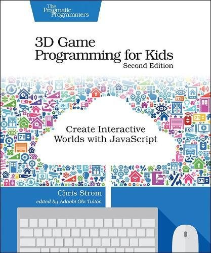 3d-game-programming-for-kids-create-interactive-worlds-with-javascript-2