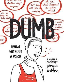 Dumb by [Webber, Georgia]