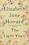 The Light Years: Cazalet Chronicles Book 1 by Jane Howard, Elizabeth (2013) Paperback