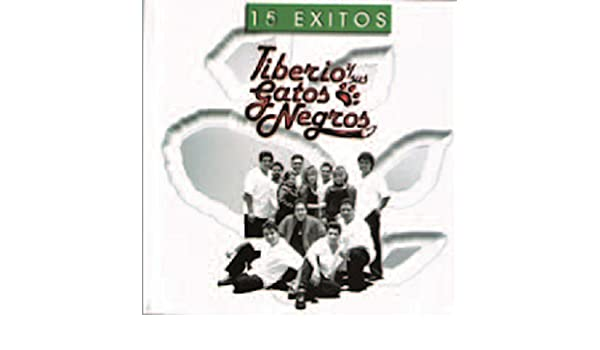Los Exitos de Tiberio y Sus Gatos Negros by Tiberio Y Sus Gatos Negros on Amazon Music - Amazon.com