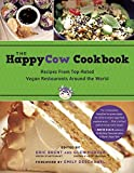 The HappyCow Cookbook: Recipes from Top-Rated Vegan Restaurants around the...