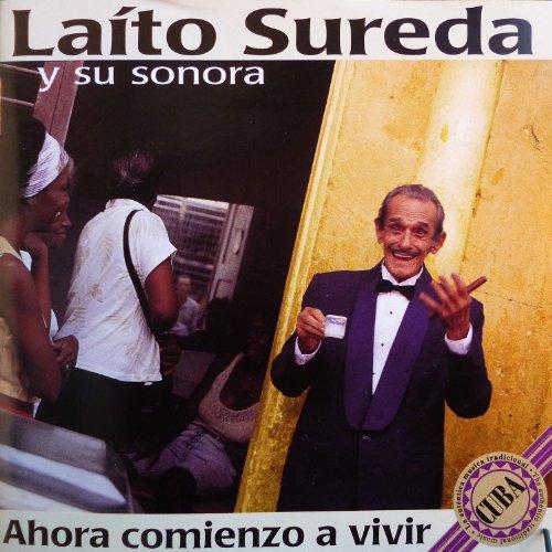 Laito Sureda Y Su Sonora - Ahora Comienzo a Vivir
