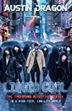 Liquid Cool: The Cyberpunk Detective Series (Liquid Cool Book 1) Picture