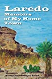 Laredo - Memoirs of My Hometown, Jose Diaz, 093495531X