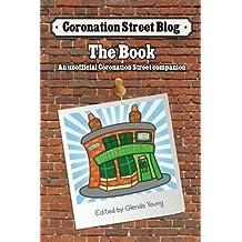 Coronation Street Blog - The Book: An unofficial Coronation Street companion