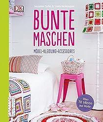Bunte Maschen: Möbel - Kleidung - Accessoires