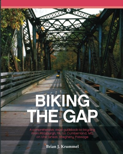 Biking the GAP: A comprehensive, visual guidebook to bicycling from  Pittsburgh, PA, to Cumberland, MD, on the Great Allegheny Passage - Cumberland Trail