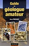 Guide du géologue amateur par Foucault