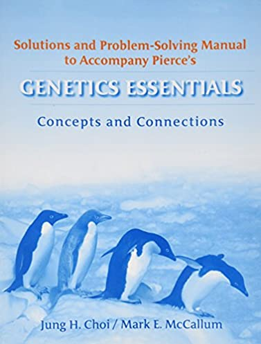 amazon com genetics essentials concepts and connections rh amazon com Calculus Student Solutions Manual PDF Math Solution Manual