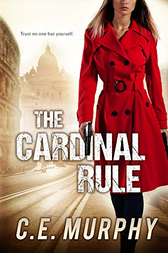 The Cardinal Rule: Author's Preferred Edition (The Strongbox Chronicles Book 1) (Paris Chronicle Books)