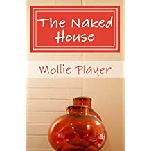 The Naked House: Five Principles for a More Peaceful Home