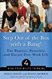 Step Out of the Box with a Bang!, Doug Davin and Diana Morris, 1891019260