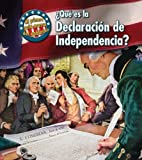 ¿Qué Es la Declaracion de Independencia?, Nancy Harris, 1432919849