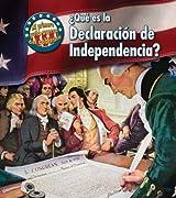 ¿Qué es la Declaracion de Independencia? (Mi primera guía acerca del gobierno) (Spanish Edition)