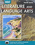 Holt Literature and Language Arts California: Student Edition Grade 10 2009