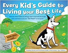Book The Every Kid's Guide to Living Your Best by Sara Jensen-Fritz (2011-06-01)