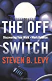 The off Switch, Steven Levy, 1463666624