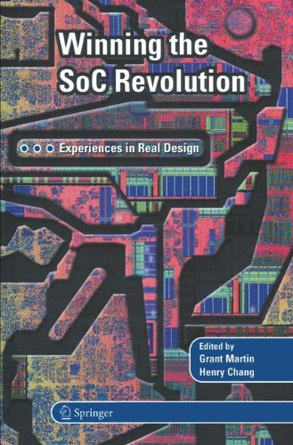 Winning the SoC Revolution: Experiences in Real Design PDF