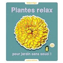 Plantes relax pour jardin sans souci ! (Le jardin, c'est nos oignons)