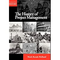 The History of Project Management (Lessons from History)