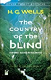 img - for The Country of the Blind: and Other Science-Fiction Stories (Dover Thrift Editions) book / textbook / text book