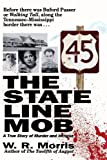 img - for The State Line Mob: A True Story of Murder and Intrigue book / textbook / text book