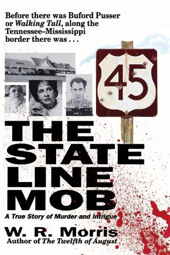 The State Line Mob: A True Story of Murder and Intrigue ()
