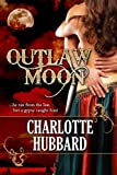 Outlaw Moon (Cripple Creek Book 3)
