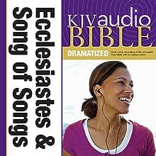 KJV Audio Bible: Ecclesiastes and Song of Songs (Dramatized) | Livre audio Auteur(s) :  Zondervan Bibles