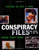 img - for Conspiracy Files book / textbook / text book