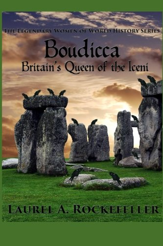Download Boudicca: Britains Queen of the Iceni (The