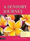 A Sensory Journey, Jennifer Peace Rhind and Christine Donnelly, 1848191537