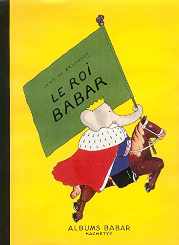 Le Roi Babar (French Edition)