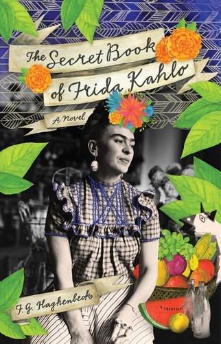 The Secret Book of Frida Kahlo: A Novel