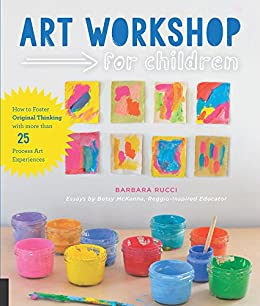 Art Workshop For Children Kindle Edition By Barbara Rucci Betsy